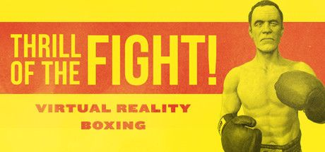 The Thrill of the Fight - VR Boxing cd steam key günstig