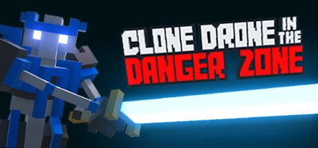 Clone Drone in the Danger Zone cd steam key günstig